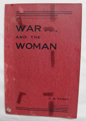 Book, War and the Woman; Sister A B Parry; J. H. Down; 1939; B841