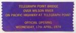 Commemorative Ribbon, Telegraph Point Bridge Opening; 1974 ; 5.96