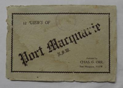 Souvenir Booklet, Port Macquarie NSW; Chas. G. Orr; c1920; 2017.08