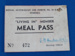 """10EFTS """"Living In"""" member Meal Pass; R.A.A.F. - 10EFTS Temora; c.1944; TAM2012.85"""
