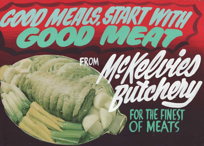 Advertising sign, McKelvies' Butchery; unknown maker; 1965-1975; MT2013.26.8