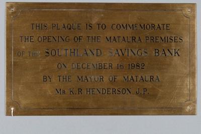 Commemorative Plaque, Southland Savings Bank, Mataura Branch; 1982; MT2018.15