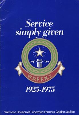 Golden Jubilee History, Women's Division of Federated Farmers; Women's Division of Federated Farmers (head office); 1975; MT1993.99.12