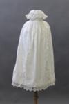 Christening Gown, Muir Family; White, Martha (Mrs) (nee Kerr); c.1909; MT2012.6