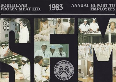 Annual Report to Employees, 1983, Southland Frozen Meat Limited ; Southland Frozen Meat Limited; 1983; MT2012.91.1