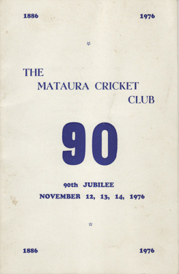 Booklet; 90th Jubilee, Mataura Cricket Club settin...