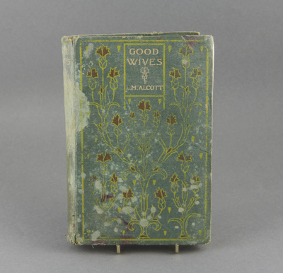 Book; a child's story book titled Good Wives by L....