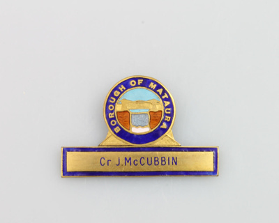 Badge of Mataura Borough Councillor, John McCubbin...