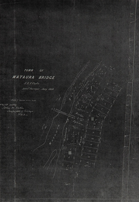 Survey map, photocopy; Town of Mataura Bridge 1868...
