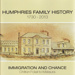 Book, Humphries Family History.; Moore, Elizabeth; 2013; ISBN 978-0-473-22515-5; MT2013.15