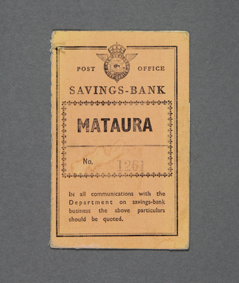 Mataura Post Office Savings Book, No.1261, issued ...