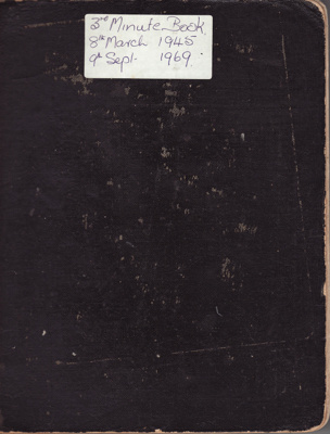 Minute Book; Red Cross, Mataura Sub-Branch. 3rd bo...