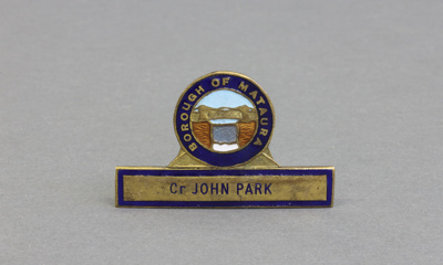 Badge, Mataura Borough Council; unknown maker; 1920s; MT2012.17.3