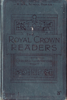 Book; Royal Crown Readers First Book, a child's sc...