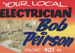 Advertising sign, Bob Peirson, Electrician ; unknown maker; 1965-1975; MT2013.26.4