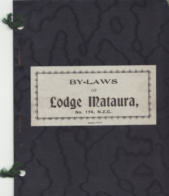 By-laws; of Lodge Mataura No. 174, N.Z.C of the An...