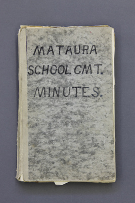 Minute book; Mataura School Committee meeting minu...