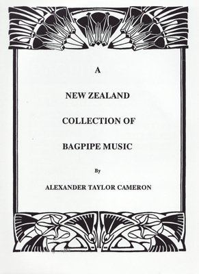 Collection of Alexander Cameron's Bagpipe Music; Scotpress; 1934; MT2015.4
