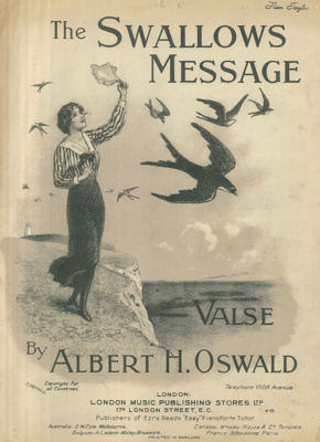 Music Score, 'The Swallows Message'; Oswald, Albert H.; 1923; MT2012.166.4