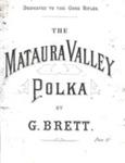 Music, 'The Mataura Valley Polka'; Brett, George; 1900-1910; MT2012.164.5