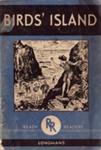 Book, Birds' Island, Ready Reader; Hemming,James; 1955; MT2012.128.1