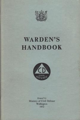 Book, Civil Defence Warden's Handbook; Shearer A.R. ( Government printer); 1972; MT2012.69.2