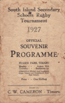 Programme, South Island Secondary Schools Rugby Tournament, 1927; Simpson & Williams Ltd; 1927; MT2015.22.19
