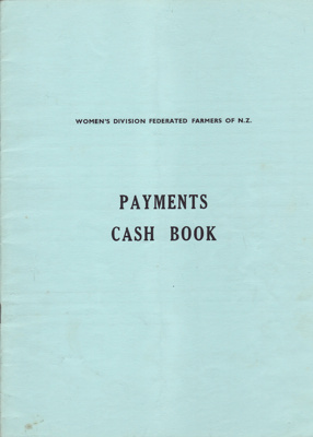 Payments Cash book, Mataura branch, Women's Division of Federated Farmers; Club members (various); 1978-1986; MT1993.99.9