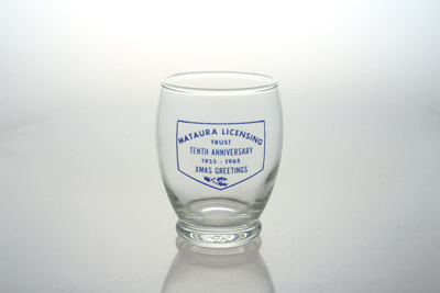 Glass tumbler, Souvenir, Mataura Licensing Trust; unknown maker; 1965; MT2012.38.2