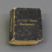 Dictionary; Collins, William, Sons & Co. Ltd; before 1903; MT1996.146.2
