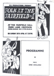 PROGRAMME FOLK AND THE FAIRFIELD; APR 1964; 196404BS