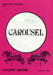 CAROUSEL PROGRAMME - MUSICAL ; MAY 1986; 198604MA