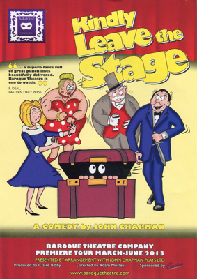 KINDLY LEAVE THE STAGE - LEAFLET ; APR 2013; 201304ND