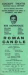 FLYER ASHCROFT THEATRE ROMAN CANDLE BOB MONKHOUSE; APR 1966; 196604BG