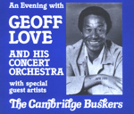 PROGRAMME MUSIC GEOFF LOVE THE CAMBRIDGE BUSKERS; APR 1981; 198104FE
