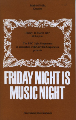 PROGRAMME CLASSICAL BBC FRIDAY NIGHT IS MUSIC NIGHT; MAR 1967; 196703BS