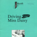 PROGRAMME - THEATRE - DRIVING MISS DAISY; OCT 1993; 199310MA