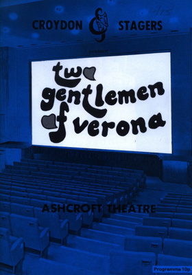 CROYDON STAGERS TWO GENTLEMEN OF VERONA; APR 1975; 197504BE
