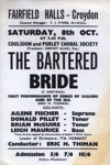FLYER COULSDON AND PURLEY CHORAL SOCIETY THE BARTERD BRIDE; OCT 1966; 196610BS