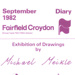 DIARY COVER ART EXHIBITION MICHAEL MEIKLE; SEP 1982; 198209FA
