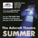 ASHCROFT THEATRE SUMMER SCHOOL - FLYER; AUG 2014; 201408NB