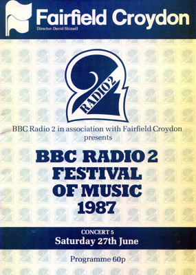 PROGRAMME BBC RADIO TWO FETIVAL OF MUSIC CONCERT; JUN 1987; 198706FA