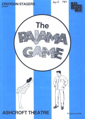 PROGRAMME MUSICAL THE PAJAMA GAME CROYDON STAGERS; APR 1989; 198904FA