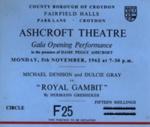 ASHCROFT THEATRE OPENING NIGHT ROYAL GAMBIT TICKET DULCIE GRAY MICHAEL DENISON; NOV 1962; 196211BU
