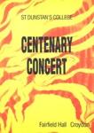 PROGRAMME MUSIC ST DUNSTANS COLLEGE CENTENARY CONCERT; NOV 1988; 198811FA