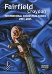 INFORMATION - MUSIC BROCHURE - INTERNATIONAL ORCHESTRAL SERIES 2004/2005; JAN 2004; 200410MA