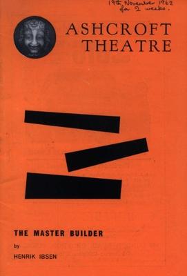 PROGRAMME ASHCROFT THE MASTER BUILDER IBSEN ANDREW CRUICKSHANK; NOV 1962; 196211DD