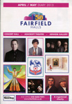 INFORMATION - DIARY - FAIRFIELD HALLS APRIL/MAY; APR 2013; 201304MA