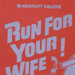 PROGRAMME - THEATRE - RUN FOR YOUR WIFE; OCT 1992; 199210MA