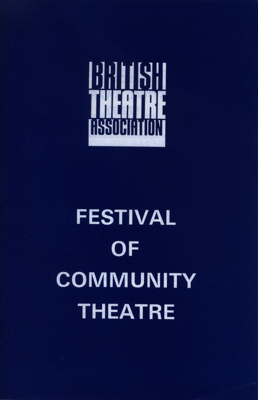 BRITISH THEATRE ASSOCIATION PROGRAMME FESTIVAL OF C; APR 1973; 197304BB